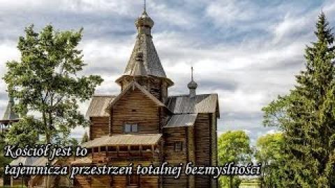 Ks. Piotr Pawlukiewicz - Kościół jest to tajemnicza przestrzeń totalnej bezmyślności