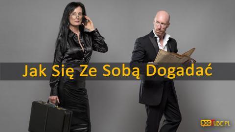 Ks Piotr Pawlukiewicz - Jak Się Ze Sobą Dogadać