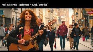 """Mglisty ranek - Małgosia Nowak  """"Effatha"""""""