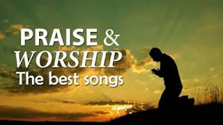 The Best Praise and Worship Songs || Best Christian Music || Praise The Lord - Chwalmy Pana