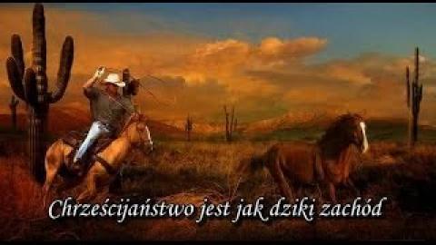 Ks. Piotr Pawlukiewicz - Chrześcijaństwo jest jak dziki zachód
