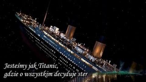 Ks. Piotr Pawlukiewicz - Jesteśmy jak Titanic, gdzie o wszystkim decyduje ster