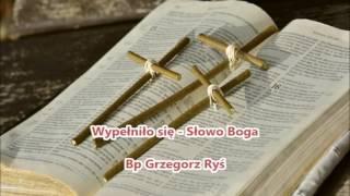 Wypełniło się - Słowo Boga - Bp Grzegorz Ryś (audio)