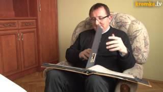 193 Kromka Słowa Bożego 30.03.2014 - IV Niedziela Wielkiego Postu