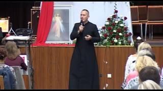 """Konferencja IV """" O Relikwiach """" +"""" Zrozumieć Różaniec """" Ks.Dominik Chmielewski"""