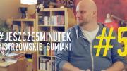 o. Adam Szustak OP. #jeszcze5minutek: Część 5 Mistrzowskie gumiaki