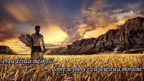 Ks. Piotr Pawlukiewicz - Prawdziwa męskość: dobre wybory i zwycięstwa moralne