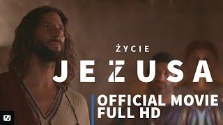 Życie Jezusa | Official Movie Full HD