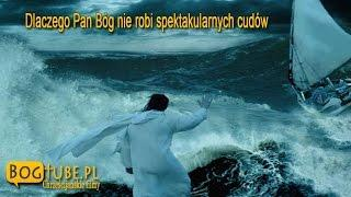 ks Piotr Pawlukiewicz: Dlaczego Pan Bóg nie robi spektakularnych cudów