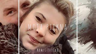 Kamil Fabian - Moja piękna (Official Audio)