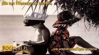 ks Piotr Pawlukiewicz Jak być mężczyzną i kobietą we współczesnym świecie