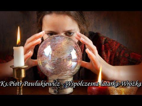 Ks. Piotr Pawlukiewicz - Współczesna latarka: Wróżka