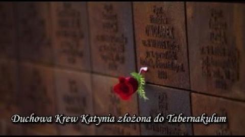 Ks. Piotr Pawlukiewicz - Duchowa Krew Katynia złożona do Tabernakulum