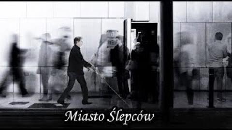 Ks. Piotr Pawlukiewicz - Miasto Ślepców