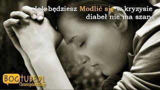 ks Piotr Pawlukiewicz# Jak będziesz się Modlić w kryzysie, diabeł nie ma szans