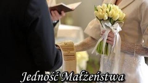 Ks. Piotr Pawlukiewicz - Jedność małżeństwa