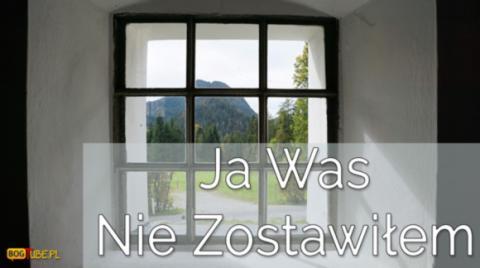 Ks Piotr Pawlukiewicz - Nie Zostawiłem Was