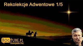 Rekolekcje Adwentowe w Magdalence część 1 z 5