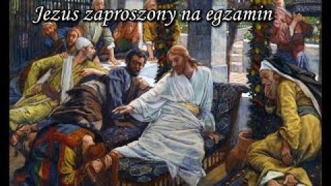 Ks. Piotr Pawlukiewicz - Jezus zaproszony na egzamin
