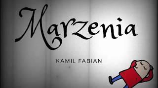 Kamil Fabian - Marzenia (Official audio)