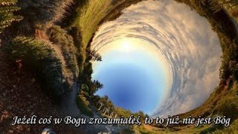 Ks. Piotr Pawlukiewicz - Jeżeli coś w Bogu zrozumiałeś to to już nie jest Bóg