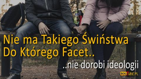 Ks Piotr Pawlukiewicz - Nie Ma Takiego Świństwa, Do Którego Facet Nie Dorobi Ideologii