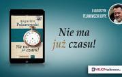Nie ma już czasu! o. Augustyn Pelanowski OSPPE - fragment rekolekcji
