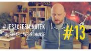 o. Adam Szustak OP. #jeszcze5minutek: Część 13 Telegraficzne romanse