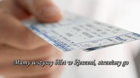 Ks. Piotr Pawlukiewicz - Mamy wszyscy bilet w kieszeni, strzeżmy go