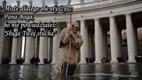 Ks.Piotr Pawlukiewicz - Może dlatego nie słyszysz Pana Boga,bo nie powiedziałeś: Sługa Twój słucha