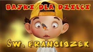 Bajki dla DzieciŚw Franciszek