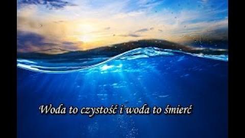 Ks. Piotr Pawlukiewicz - Woda to czystość i woda to śmierć