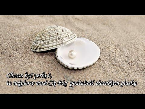 Ks. Piotr Pawlukiewicz - Chcesz być perłą, to najpierw musi Cię Bóg  podrażnić ziarnkiem piasku