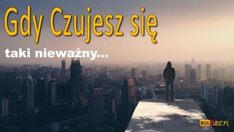 Ks Piotr Pawlukiewicz - Gdy Czujesz Się Taki Nieważny