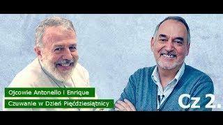 o. Enrique i Antonello: Czuwanie w Dzień Pięćdziesiątnicy Cz 2.