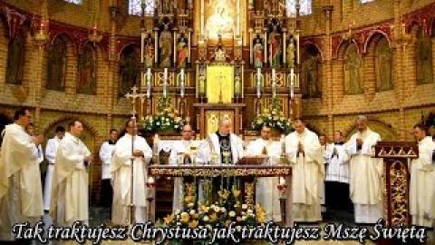 Ks. Piotr Pawlukiewicz - Tak traktujesz Chrystusa jak traktujesz Mszę Świętą