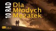 10 Rad Dla Młodych Mężatek Ks Piotr Pawlukiewicz